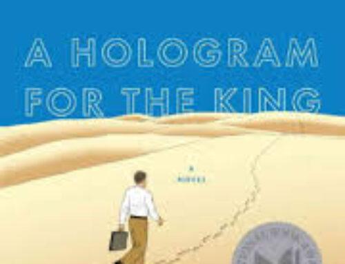 A Hologram for the King: a Terrific Novel by David Eggers