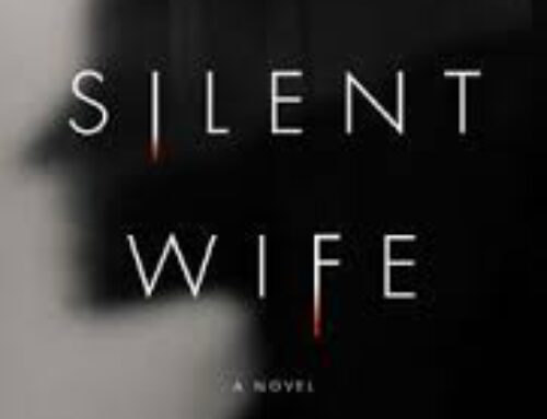 The Silent Wife: A Fascinating Novel Both Psychologically and Technically